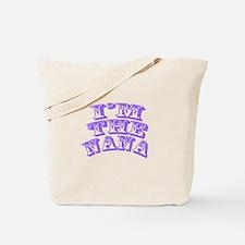 I'm The Nana Tote Bag