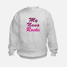 My Nana Rocks Sweatshirt
