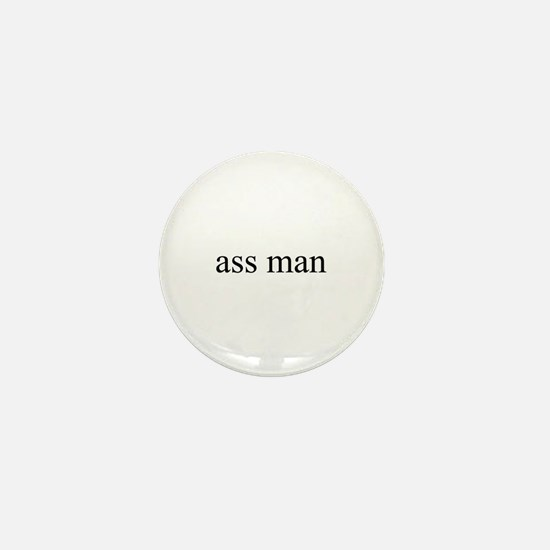 Ass man Mini Button