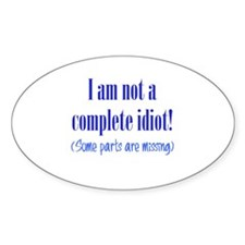 Not a Complete Idiot Decal