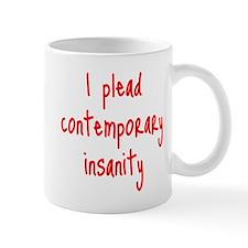 Contemporary Insanity Mug