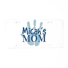 Micah's Mom Aluminum License Plate
