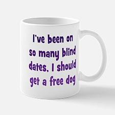 Too Many Blind Dates Mug