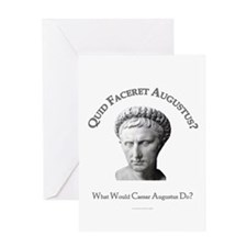 What Would Augustus Do? Greeting Card