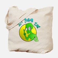 It's Probing Time Tote Bag
