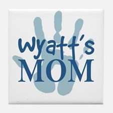 Wyatt's Mom Tile Coaster