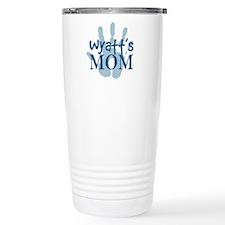 Wyatt's Mom Travel Mug