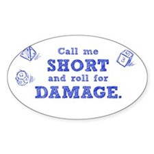 Call Me Short Decal