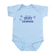 Call Me Short Infant Bodysuit