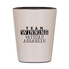 Team Winning - Vatican Assass Shot Glass