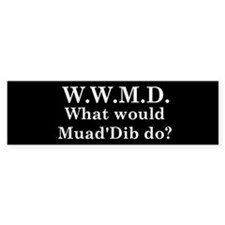 What would Muad'Dib do? Bumper Bumper Sticker