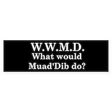 What would Muad'Dib do? Bumper Car Sticker