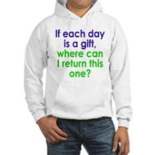 Each Day is a Gift Hoodie