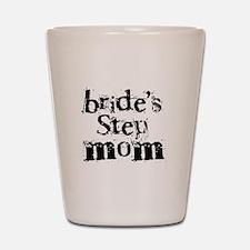 Bride's Step Mom Shot Glass