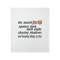 Verse: Match Glows Bright Throw Blanket
