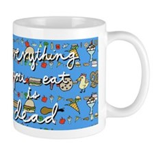 Everything You Eat is Dead Official Mug