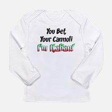 Bet Your Cannoli Kids Long Sleeve Infant T-Shirt