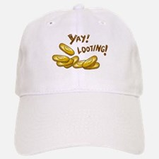 Yay! Looting! Baseball Baseball Cap