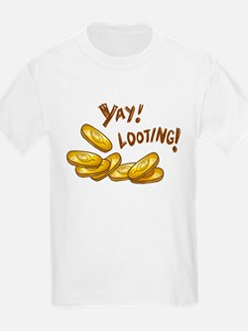 Yay! Looting! T-Shirt