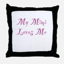 Mimi Loves Me Throw Pillow