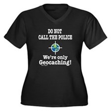 We're Only Geocaching Women's Plus Size V-Neck Dar