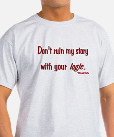 Castle Don't Ruin My Story T-Shirt