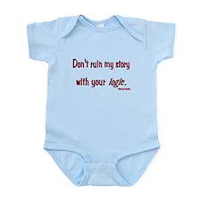 Castle Don't Ruin My Story Infant Bodysuit