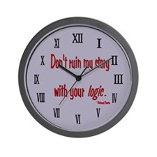 Castle Don't Ruin My Story Wall Clock