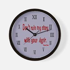 Castle Don't Ruin My Story Wall Clock