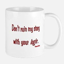 Castle Don't Ruin My Story Mug
