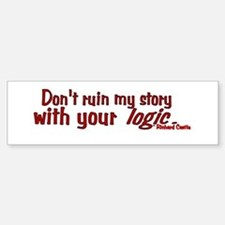 Castle Don't Ruin My Story Bumper Bumper Sticker