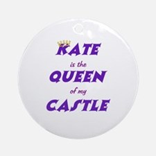 Castle: Kate is Queen Ornament (Round)