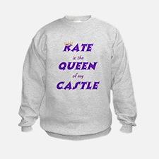 Castle: Kate is Queen Sweatshirt