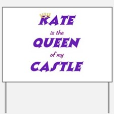 Castle: Kate is Queen Yard Sign