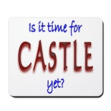 Time For Castle Mousepad