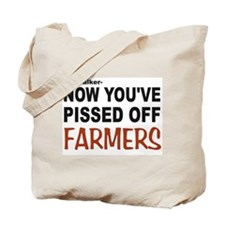 pissed off farmers Tote Bag