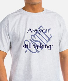 Beckett Quote - Still Talking T-Shirt