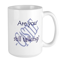Beckett Quote - Still Talking Large Mug