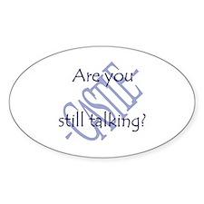 Beckett Quote - Still Talking Sticker (Oval)