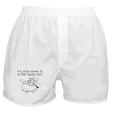 Fat lady sings Boxer Shorts