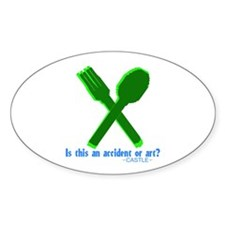 Castle quote: Accident or Art? Sticker (Oval)