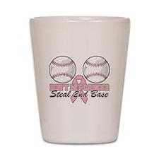 Dont Let Cancer Steal 2nd Base Shot Glass
