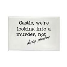 Castle: Not Dirty Photos Rectangle Magnet (100 pac