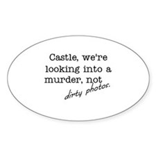 Castle: Not Dirty Photos Sticker (Oval)