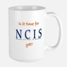 Time for NCIS? Large Mug