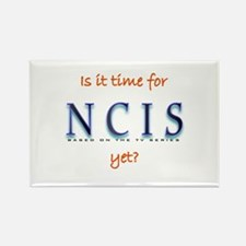 Time for NCIS? Rectangle Magnet
