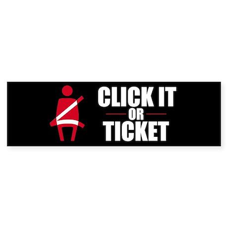 Click It or Ticket Bumper Sticker