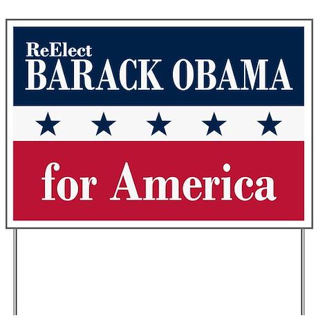 Barack Obama for America Yard Sign