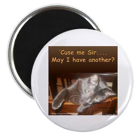 'Cuse me Sir... Magnet