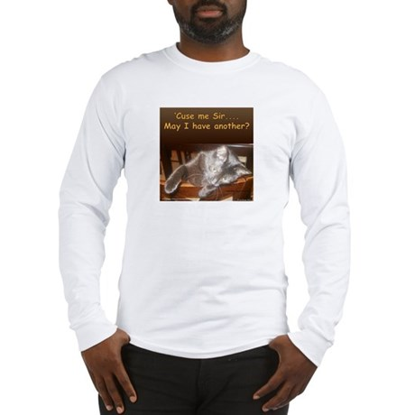 'Cuse me Sir... Long Sleeve T-Shirt